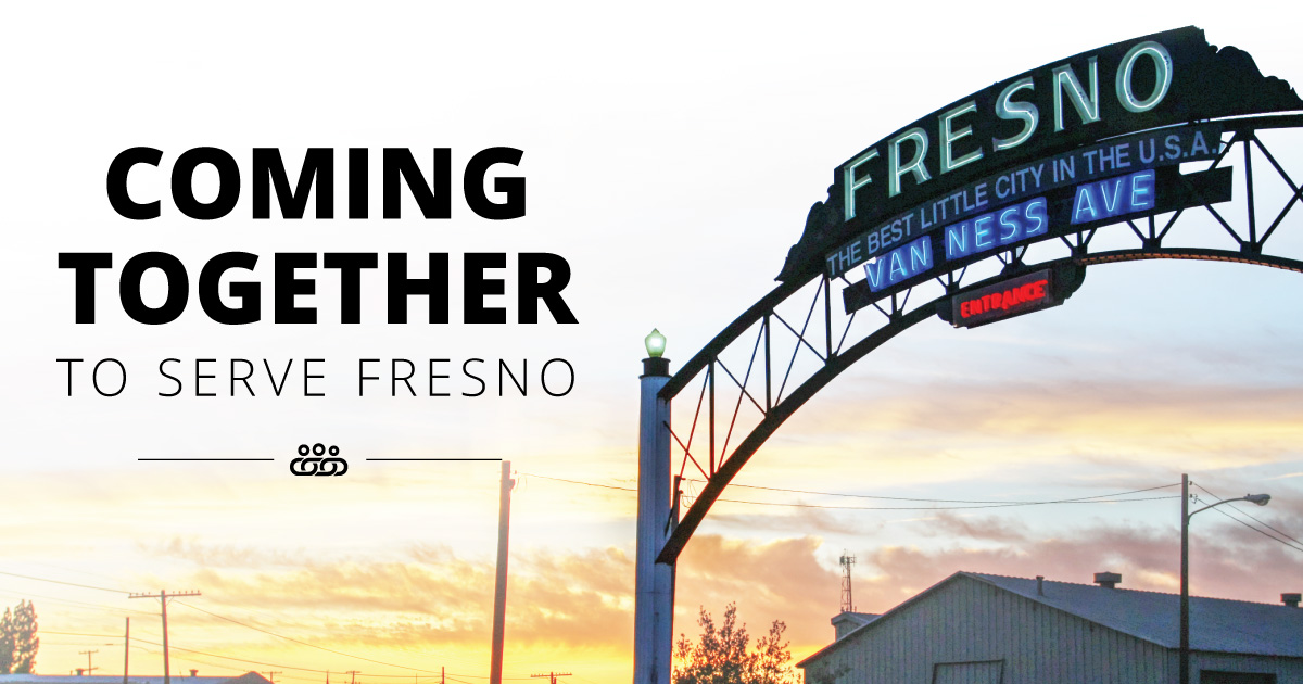 Coming Together to Serve Fresno